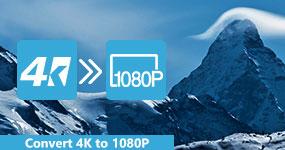 Muunna 4K 1080P: ksi