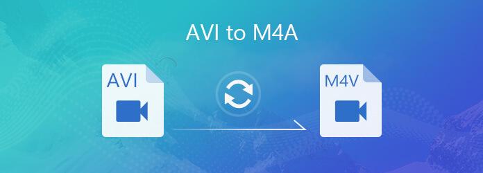 AVI - M4A