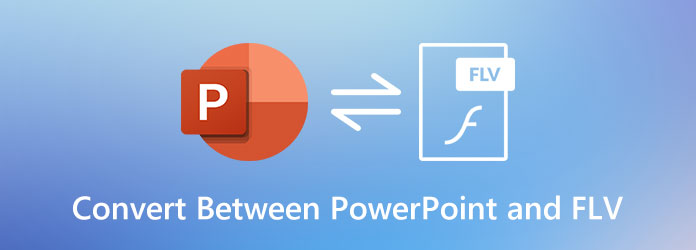 Muunna PowerPointin ja FLV: n välillä