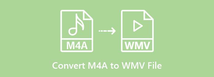 Muunna M4A WMV-tiedostoksi