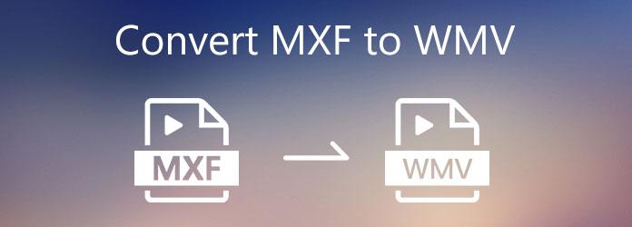 Muunna MXF WMV: ksi