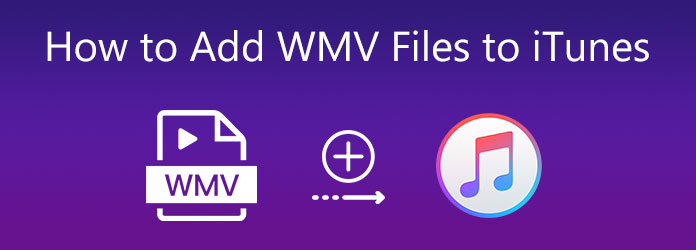 Kuinka lisätä WMV-tiedostoja iTunesiin