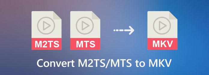 M2TS MTS - MKV