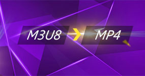 M3U8 to MP4