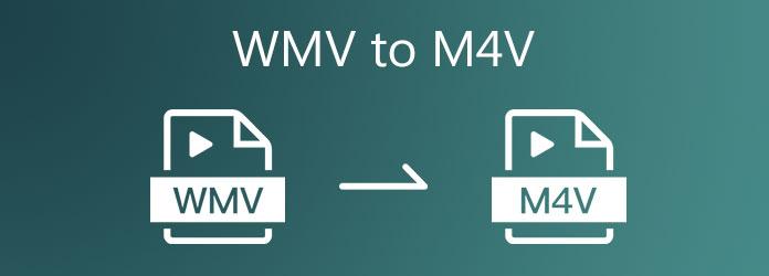 WMV - M4V