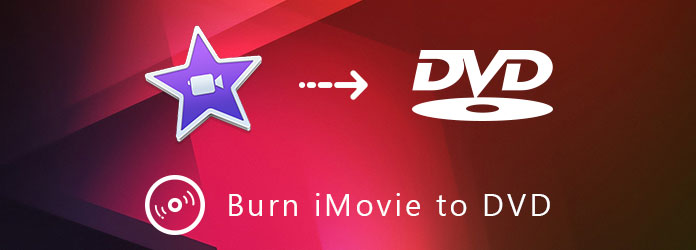 Burning iMovie to DVD