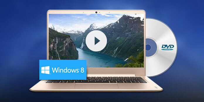 how to play dvd with windows 8