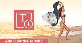 Lisää tekstitykset MKV: hen