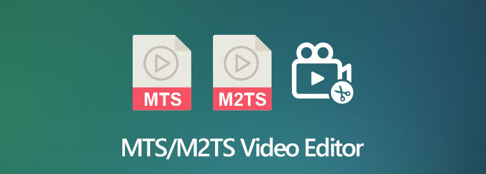 MTS/M2TS Video Editor