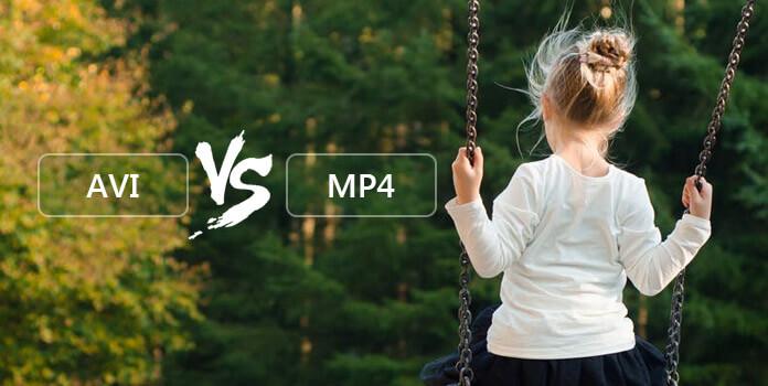 AVI vs. MP4
