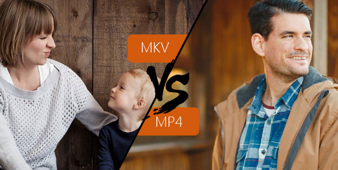 MKV vs MP4