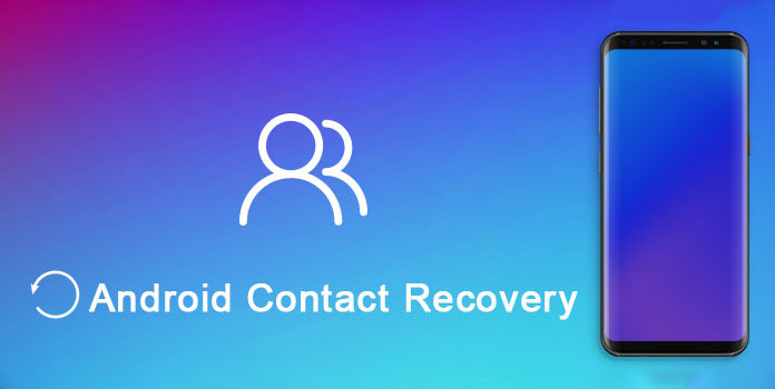 Android contact recovery