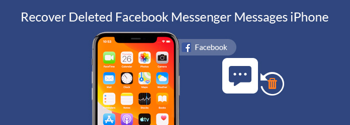 Recover Deleted Messages on Facebook Messenger iPhone