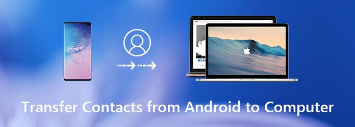 Siirrä yhteystiedot Androidista tietokoneellesi