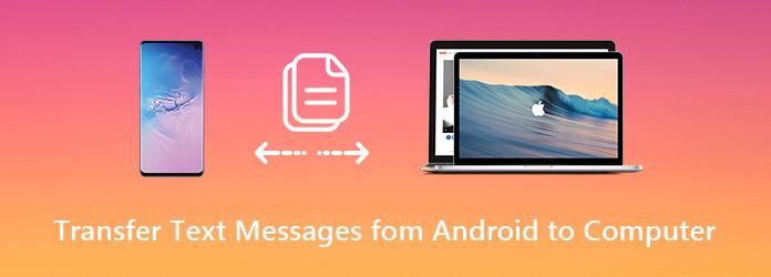 Siirrä tekstiviestit Android-tietokoneelle