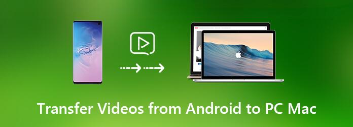 Siirrä videoita Androidista tietokoneeseen
