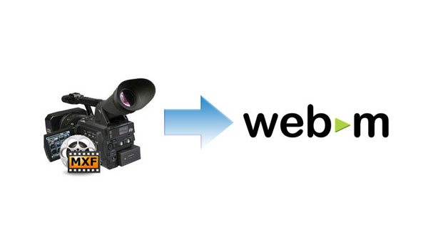mxf to webm converter how to convert mxf to webm