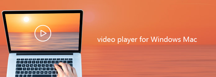 Video Player for Windows and Mac