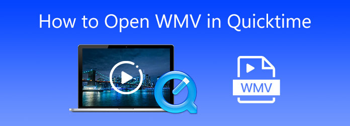 How to Open WMV in QuickTime