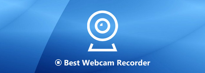 Best Webcam Recorders