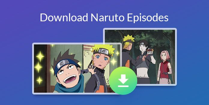 Download Naruto episodes
