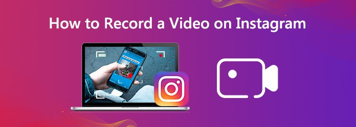 How to Record a Video on Instagram
