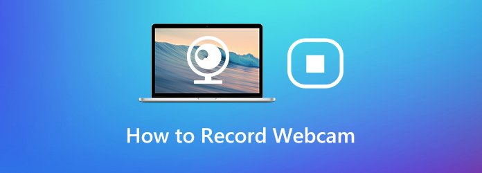 How to Record Webcam