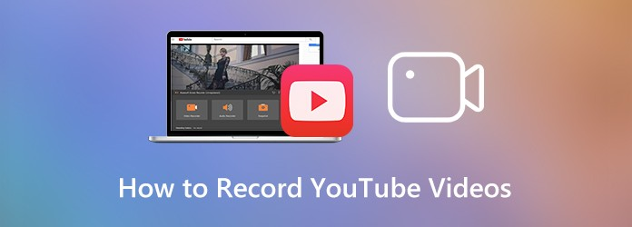 How to Record YouTube Videos