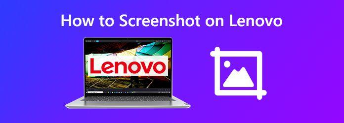 Kuinka ottaa kuvakaappaus Lenovosta