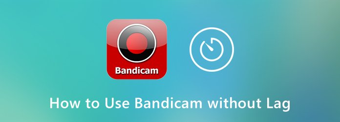 Kuinka käyttää Bandicamia ilman viivettä