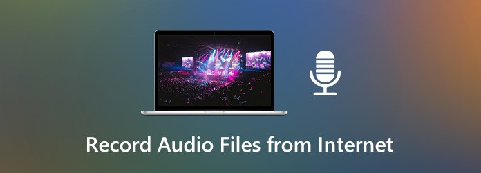 Record Audio Files from the Internet