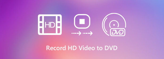 Record HD Video to DVD