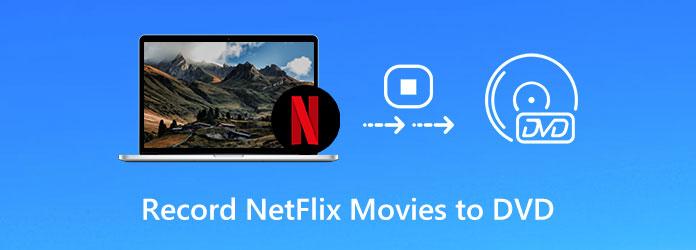 Tallenna Netflix-elokuvat DVD-levylle