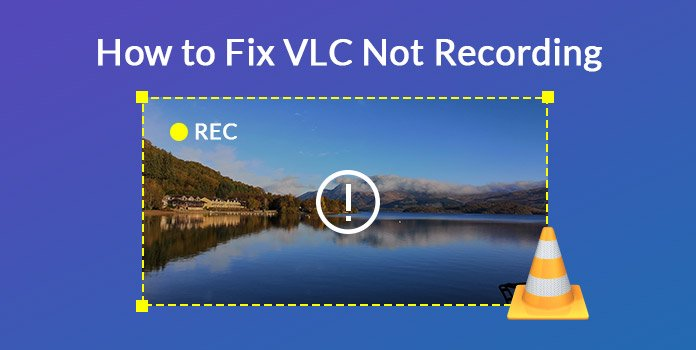 Fix VLC Not Recording