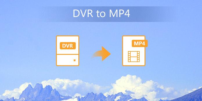 DVR - MP4