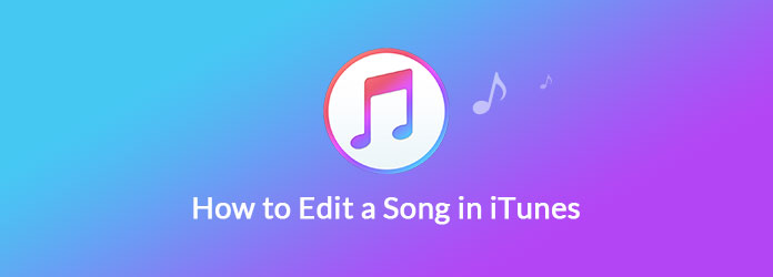 Editing a Song in iTunes