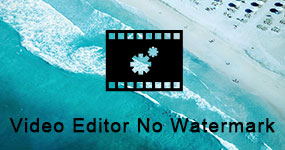 Free Video Editors with No Watermark