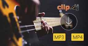 Download MP3 or MP4 with Clip Dj