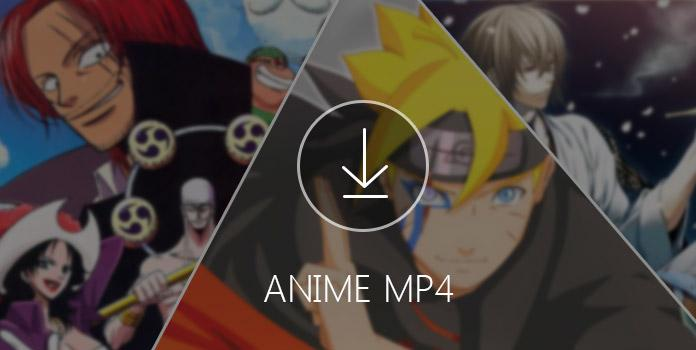 Download Anime MP4