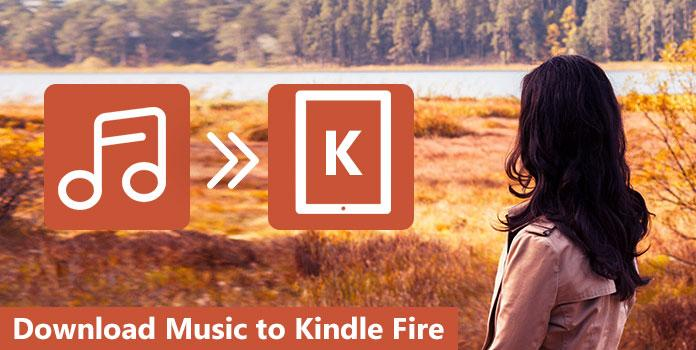 Download Music to Kindle Fire