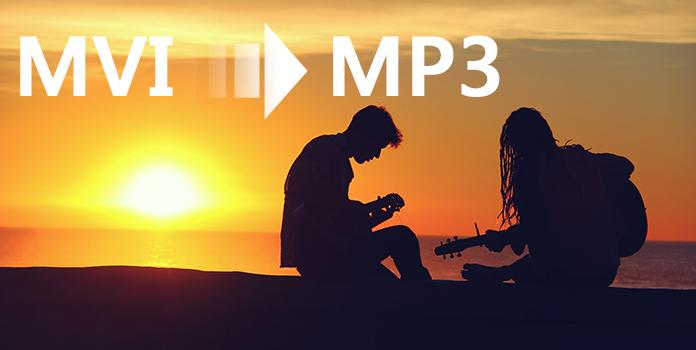 How to Convert MVI to MP3 in Top 4 Solutions