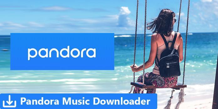 Pandora Music Downloader
