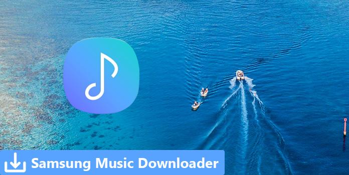 Top 7 Samsung Music Downloader Apps to Get Music Files on